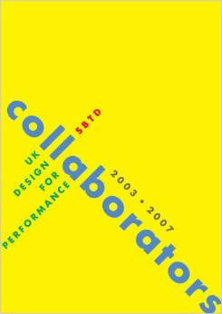 Collaborators: UK design for Performance 2003 – 07