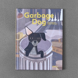 Garbage Dog - Robbie Wilkinson