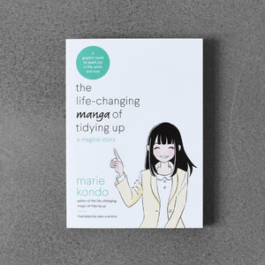 The Life-Changing Managa of Tidying up - Marie Kondo