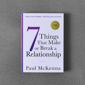 7 Things That Make or Break a Relationship - Paul McKenna