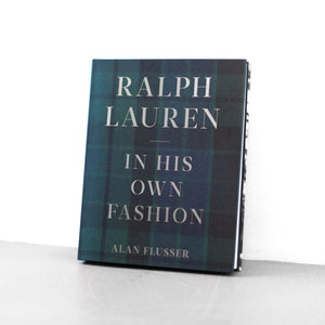 Ralph Lauren: In His Own Fashion - Alan Flusser
