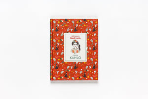 Little Guide to Great Lives: Frida Kahlo