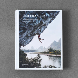 Cliffhanger: New Climbing Culture & Adventure