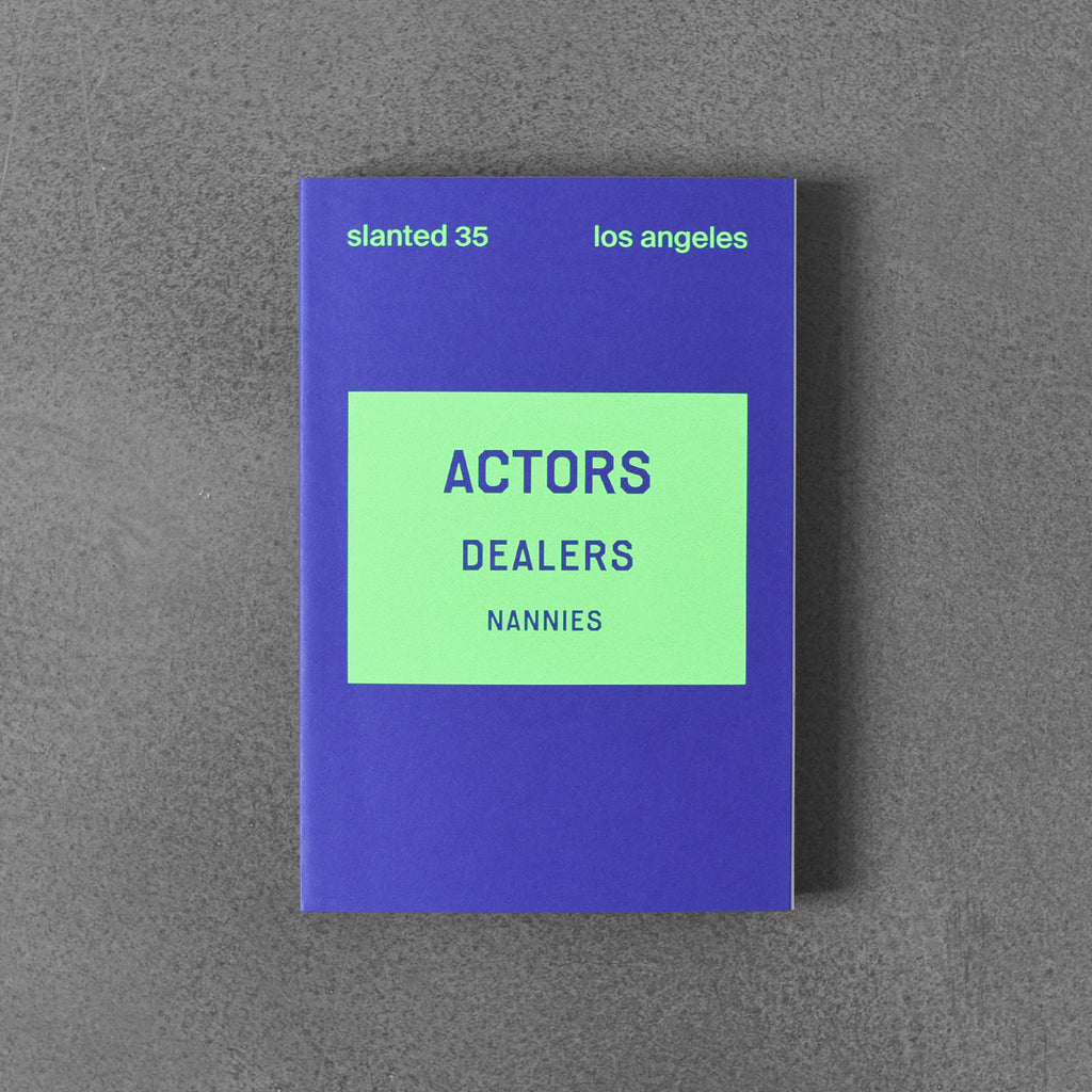 Slanted 35: Los Angeles - Actors Dealers Nannies