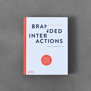 Branded Interactions: Revised and Updated Edition - Marco Spies, Katja Wenger