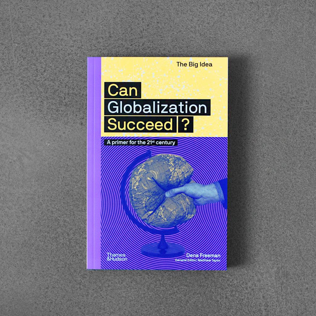 The Big Idea: Can Globalisation Succeed?