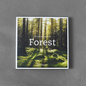 The Life & Love of the Forest - Lewis Blackwell