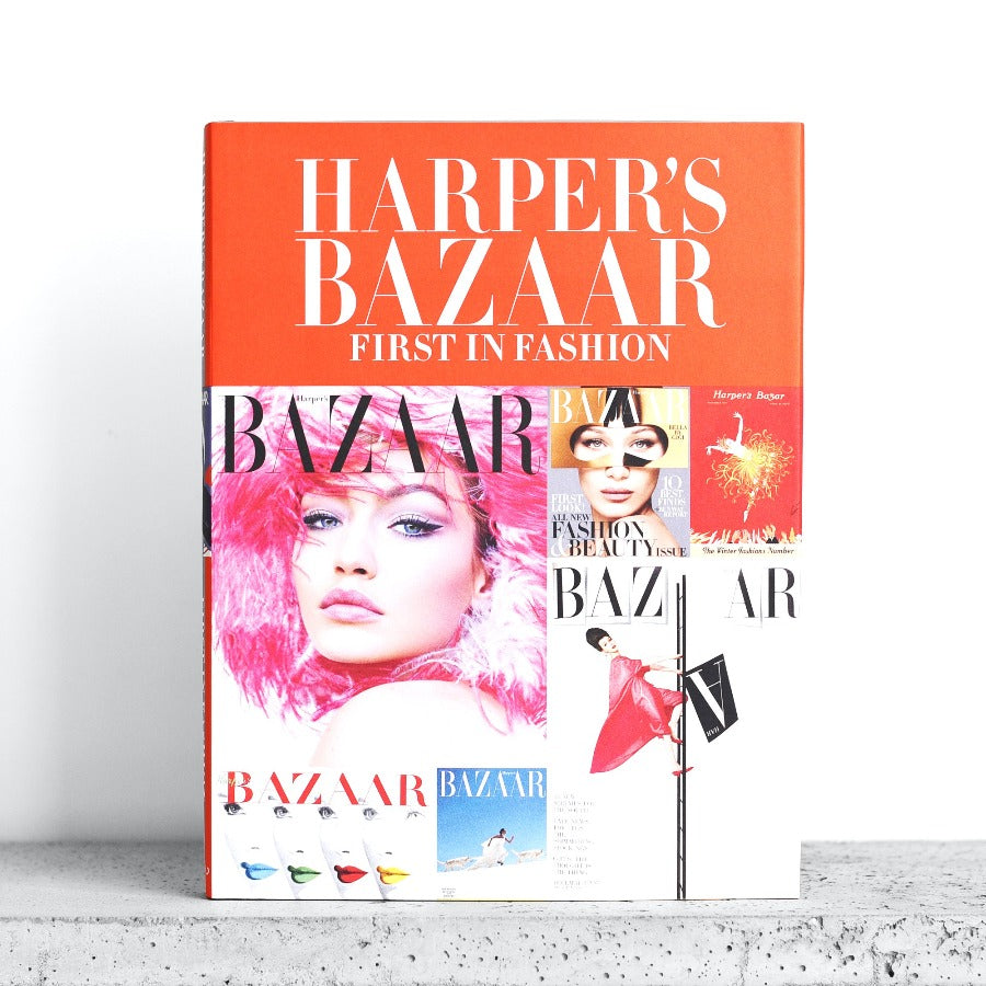 Harper's Bazaar: First in Fashion