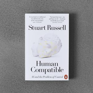 Human Compatible - Stuart Russell