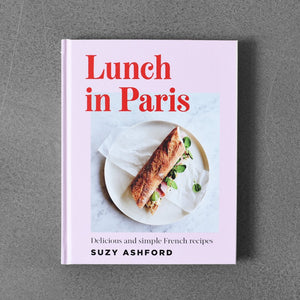 Lunch in Paris - Suzy Ashford