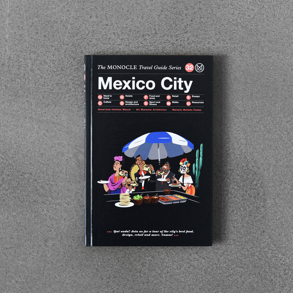 The Monocle Travel Guide Series Mexico City