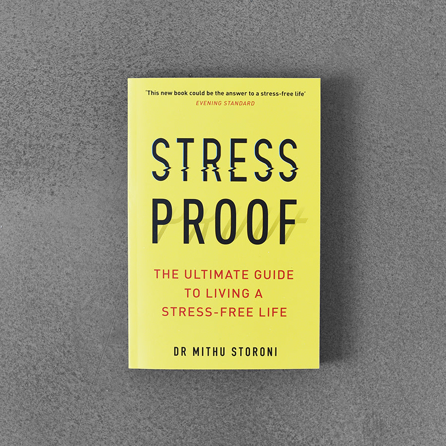 Stress-Proof, Mithu Storoni