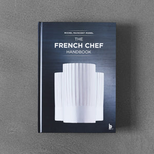 The French Chef Handbook - Michel Maincent-Morel