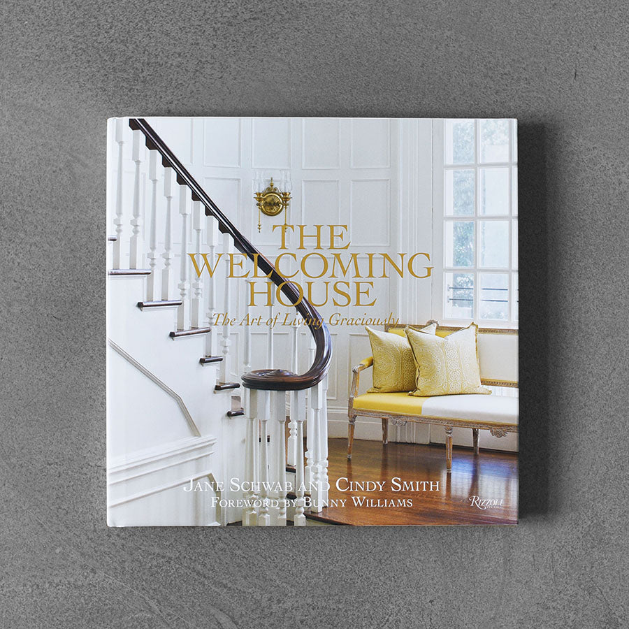 Welcoming House, The Art of Living Graciously