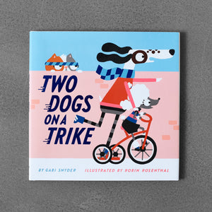 Two Dogs on a Trike - Gabi Snyder