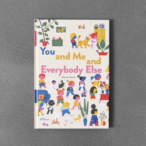 You and Me and Everybody Else - Marcos Farina
