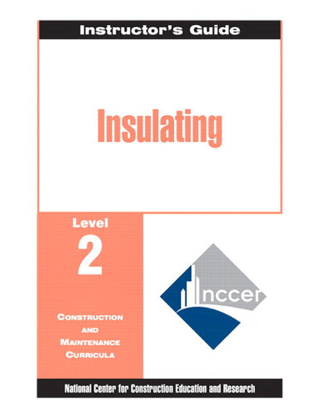 NCCER Insulating Level 2 Trainee Guide
