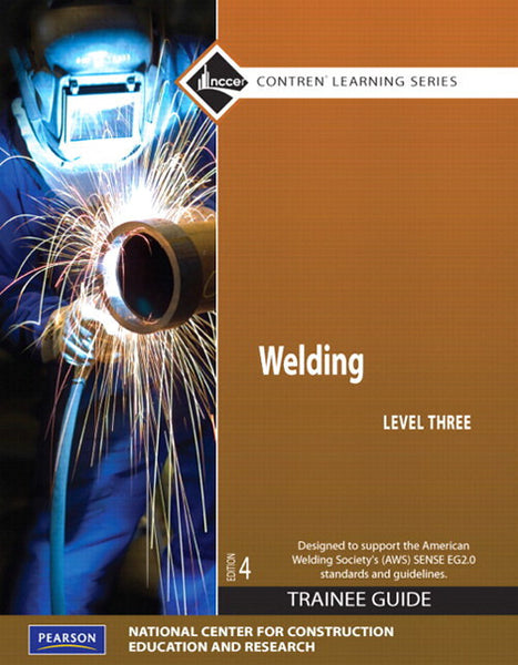 Welding Level 3 Trainee Guide, Paperback, 4th Edition