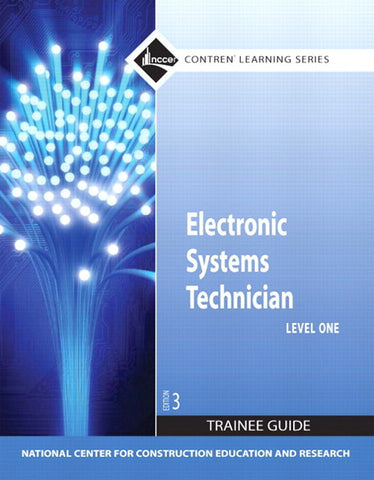 NCCER Electronic Systems Technician Level 1 Trainee Guide