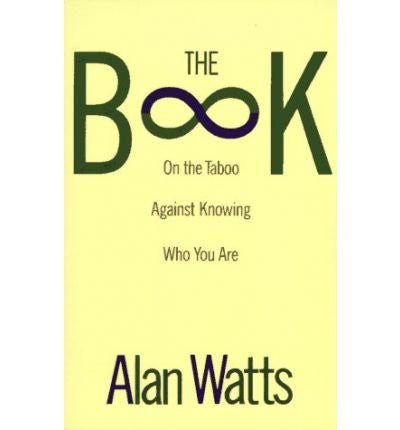 The Book on the Taboo against Knowing Who You are (Vintage) (Paperback) - Common - Mantrahelp.com