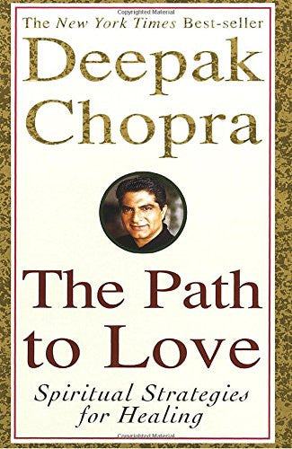 The Path to Love: Spiritual Strategies for Healing - Mantrahelp.com
