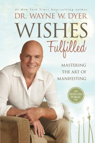 Wishes Fulfilled: Mastering the Art of Manifesting - Mantrahelp.com