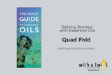 Getting Started With Essential Oil ~ Quadfold (100 quad folds in a pack)