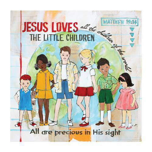 Jesus Loves The Little Children - Farmhouse Tupelo