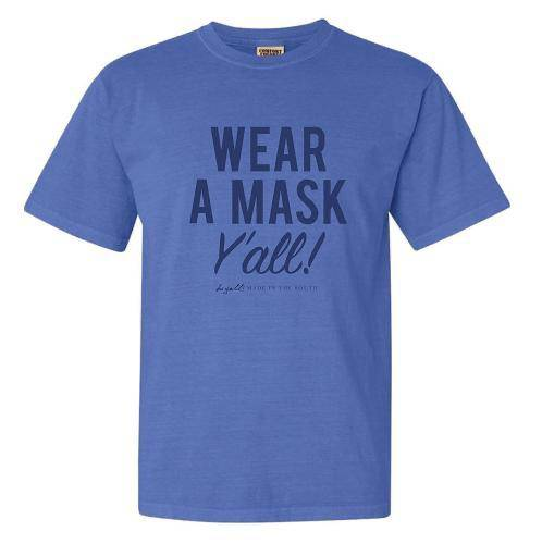 Wear A Mask Y'all shirt - Farmhouse Tupelo