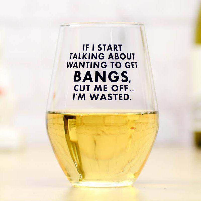 Wine glass with funny sayings - Farmhouse Tupelo
