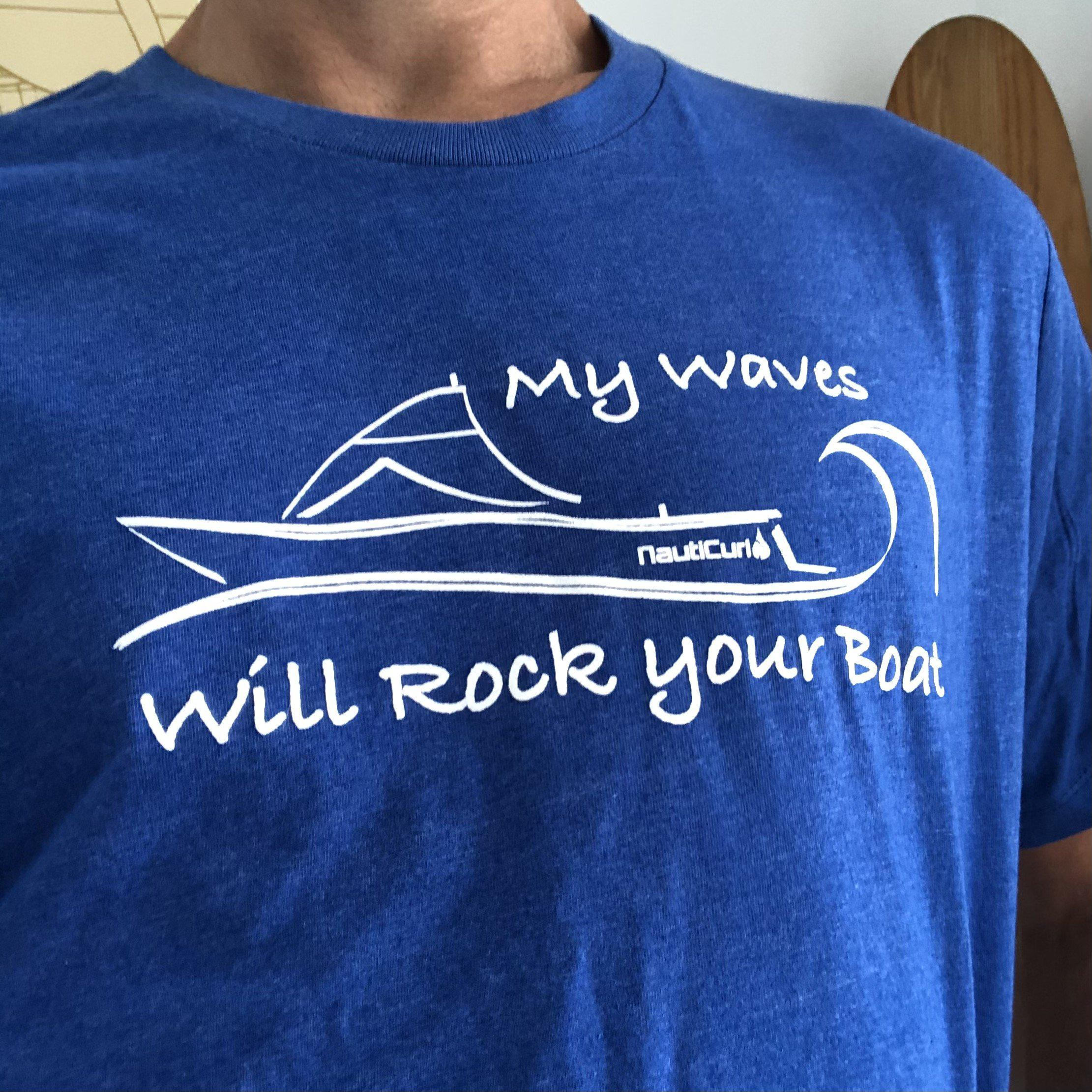 Funny Boating Shirt - My Waves will Rock your Boat - NautiCurl