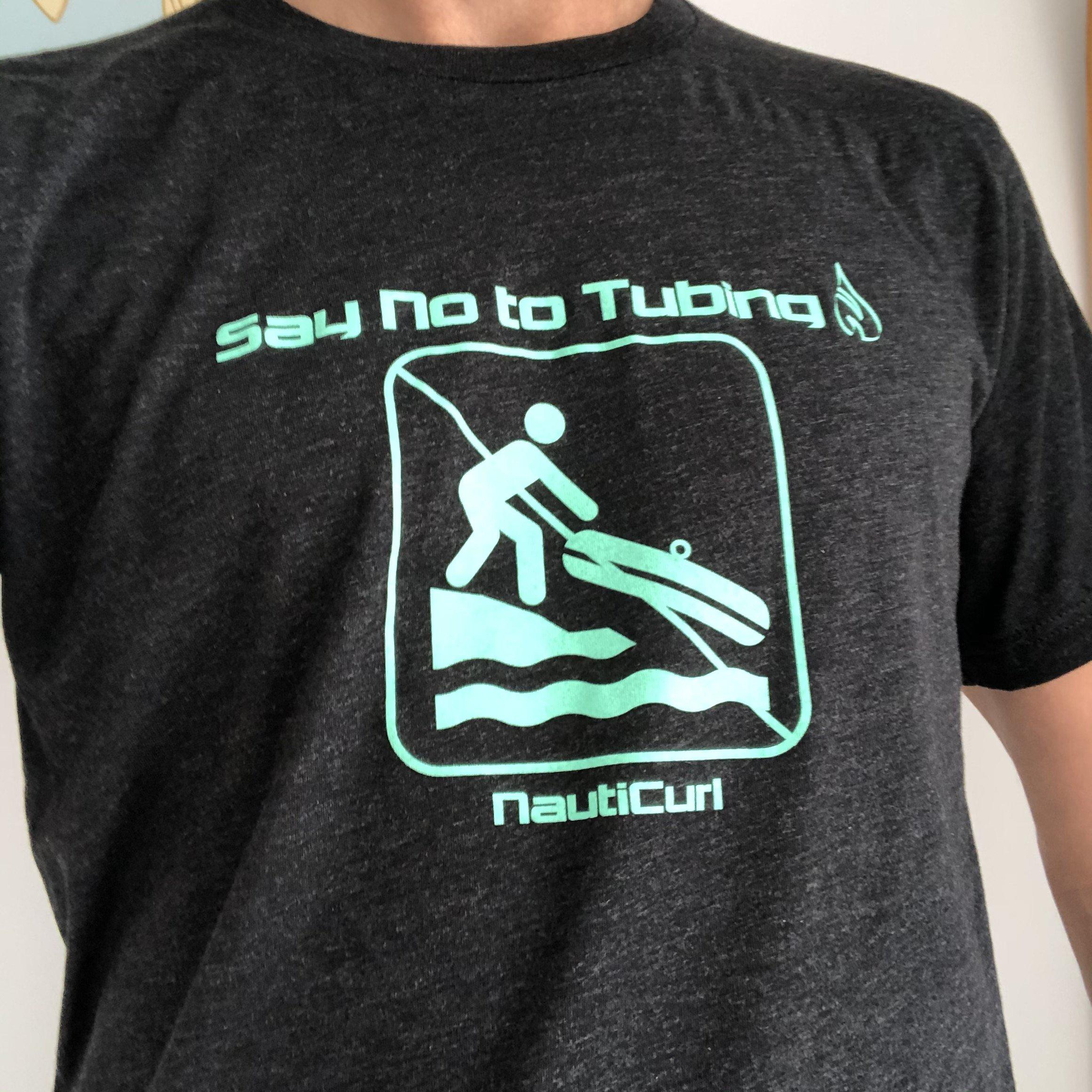 Funny boating shirt - Say no to tubing NautiCurl wakesurfing tshirt