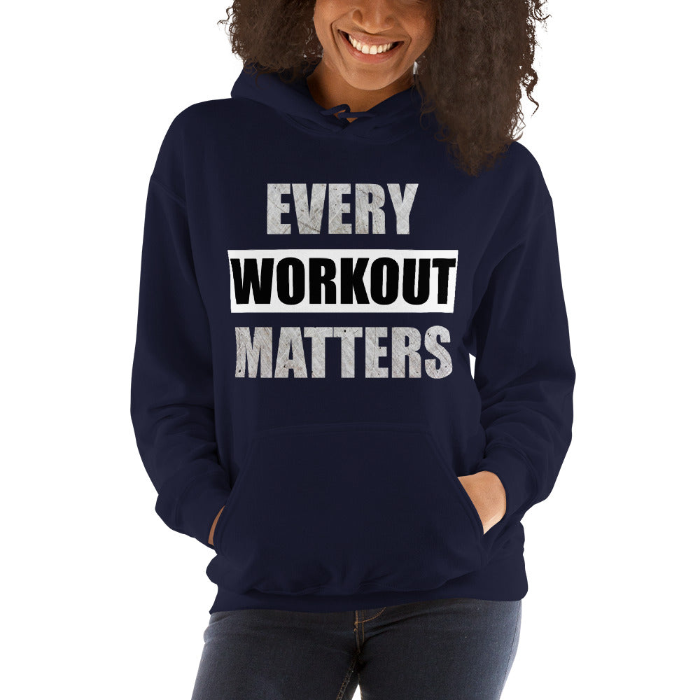 (Every Workout Matters) Unisex Hooded Sweatshirt