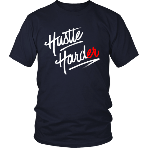 (Hustle Harder) District Unisex Tee
