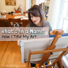 What's In A Name: How I Title My Art