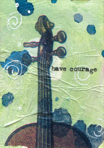 "#12 Violin ""Have Courage"" 