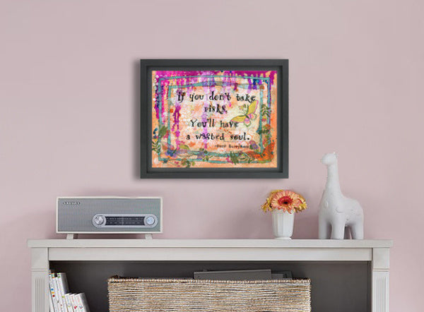 Take Risks, Original Mixed Media Art