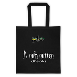 A nuh nutten 12 Ounce Cotton Canvas Tote