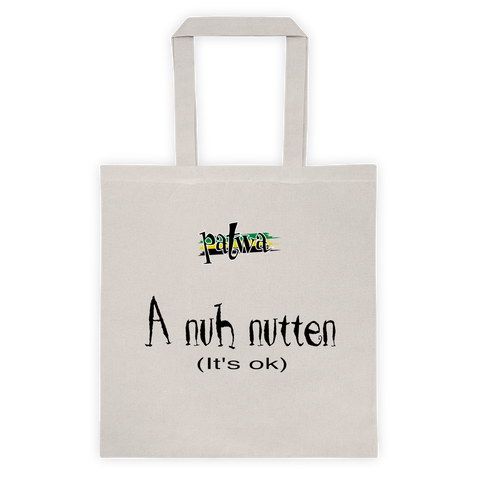 A nuh nutten 6 Ounce Cotton Canvas Tote