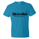 """Likkle but mi tallawah"" Lightweight Fashion Short Sleeve T-Shirt"
