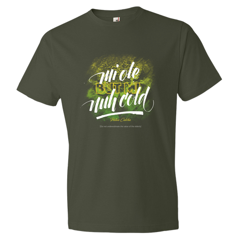 Mi ole but mi nuh cold Lightweight Fashion Short Sleeve T-Shirt