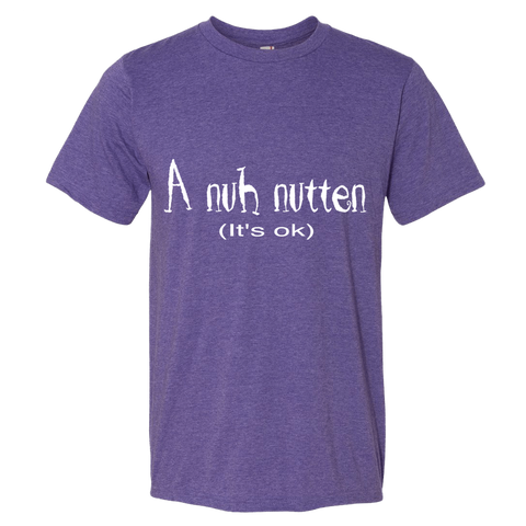 """A nuh nutten"" Lightweight Fashion Short Sleeve T-Shirt"