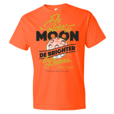 De olda de moon de brighter it shine Lightweight Fashion Short Sleeve T-Shirt