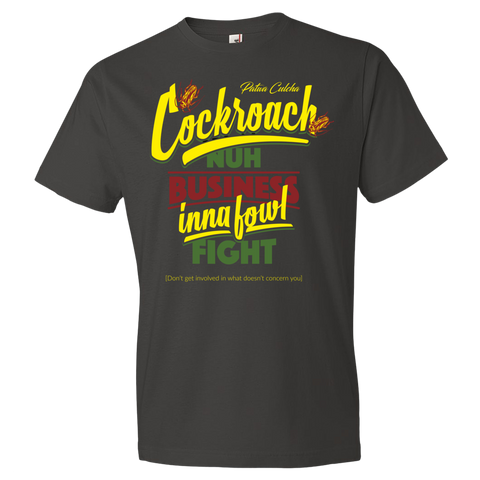 Cockroach nuh business eena fowl fight Lightweight Fashion Short Sleeve T-Shirt