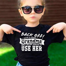 Load image into Gallery viewer, Back Off I Have A Crazy Grandma Print Funny Kids Tshirt