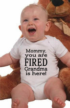 Load image into Gallery viewer, Mommy You Are Fired Grandma Is Here Newborn Jumpsuit Casual Onesie