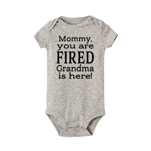 Mommy You Are Fired Grandma Is Here Newborn Jumpsuit Casual Onesie