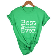 Load image into Gallery viewer, Best Grandma Ever T Shirt