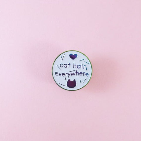 Cat Hair Everywhere Enamel Pin-made by Squeak - Meowtropolitan Trading
