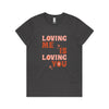 'Loving You is Loving Me' Text Version Women's Tee